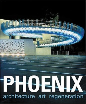 Phoenix : Architecture/Art/Regeneration [Phoenix Initiative Coventry]